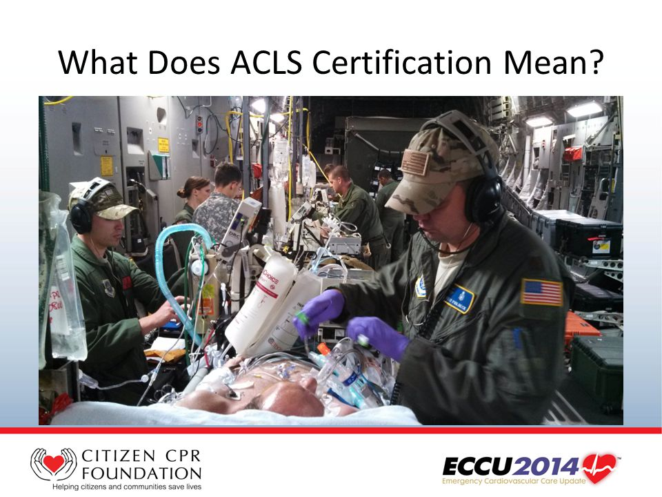 What Does ACLS Certification Mean?
