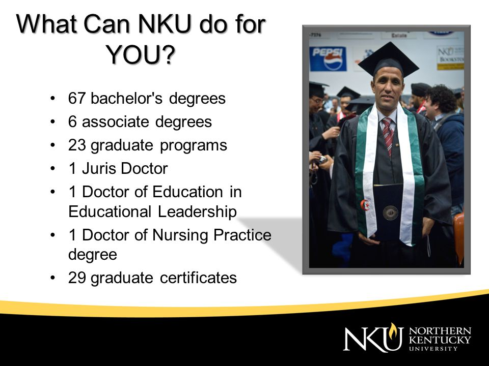 What Can NKU do for YOU.