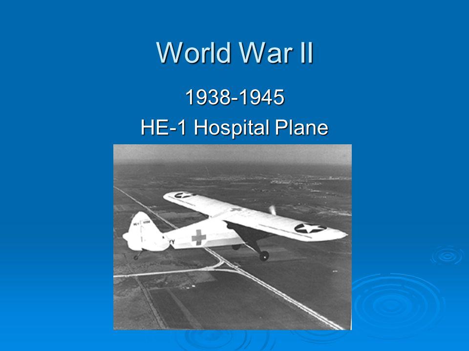 World War II 1938-1945 HE-1 Hospital Plane