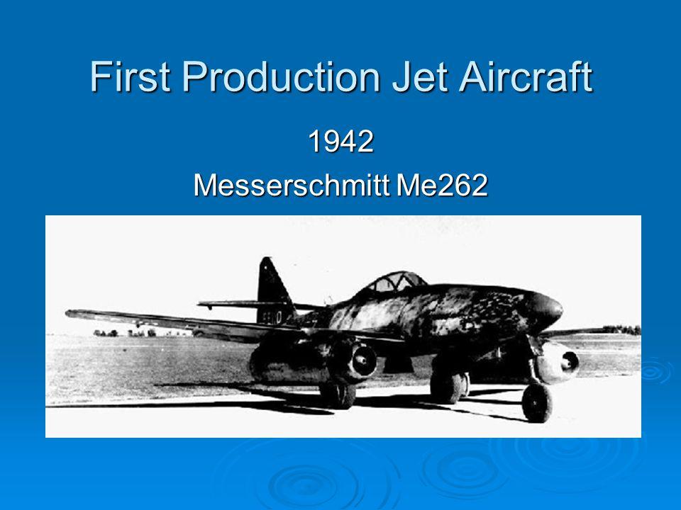 First Production Jet Aircraft 1942 Messerschmitt Me262