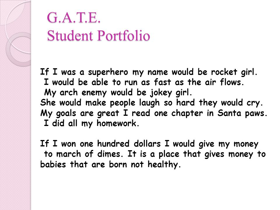 G.A.T.E. Student Portfolio If I was a superhero my name would be rocket girl.