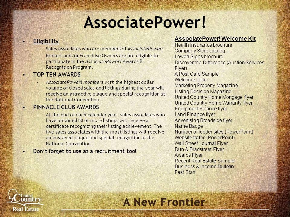 AssociatePower. Eligibility –Sales associates who are members of AssociatePower.