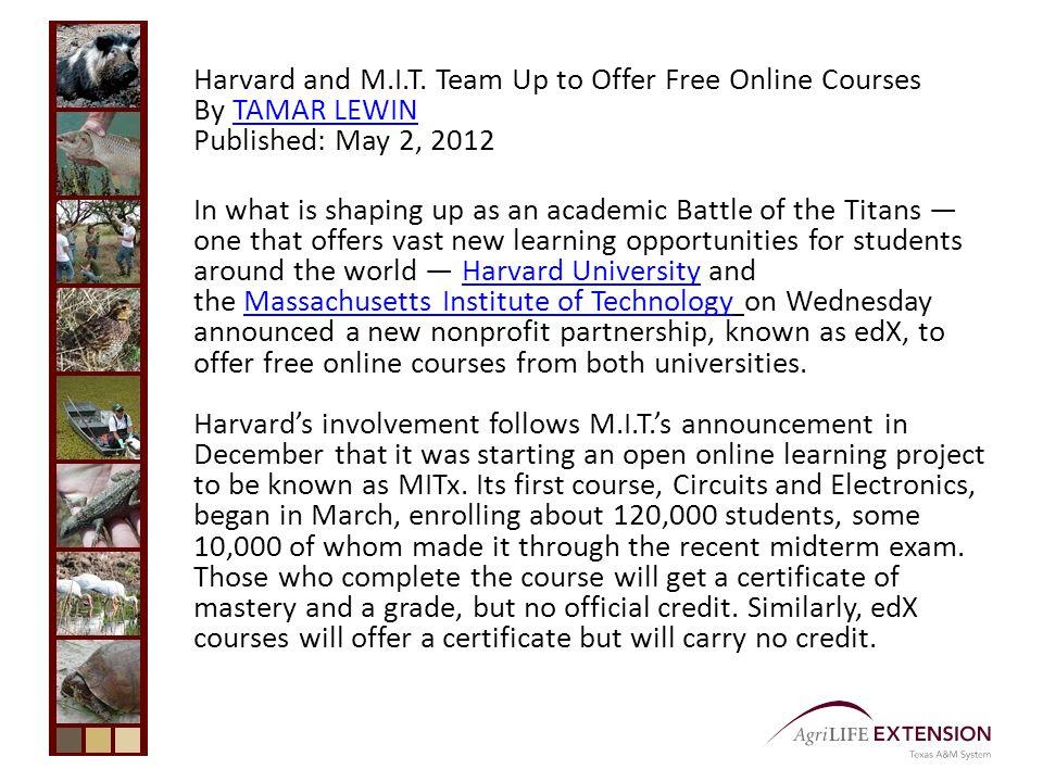 Harvard and M.I.T.