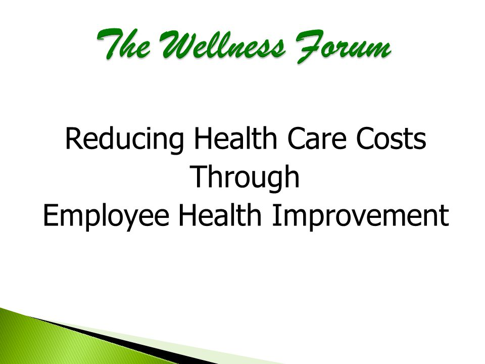 Reducing Health Care Costs Through Employee Health Improvement