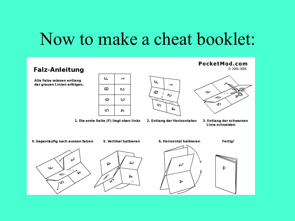 Now to make a cheat booklet:
