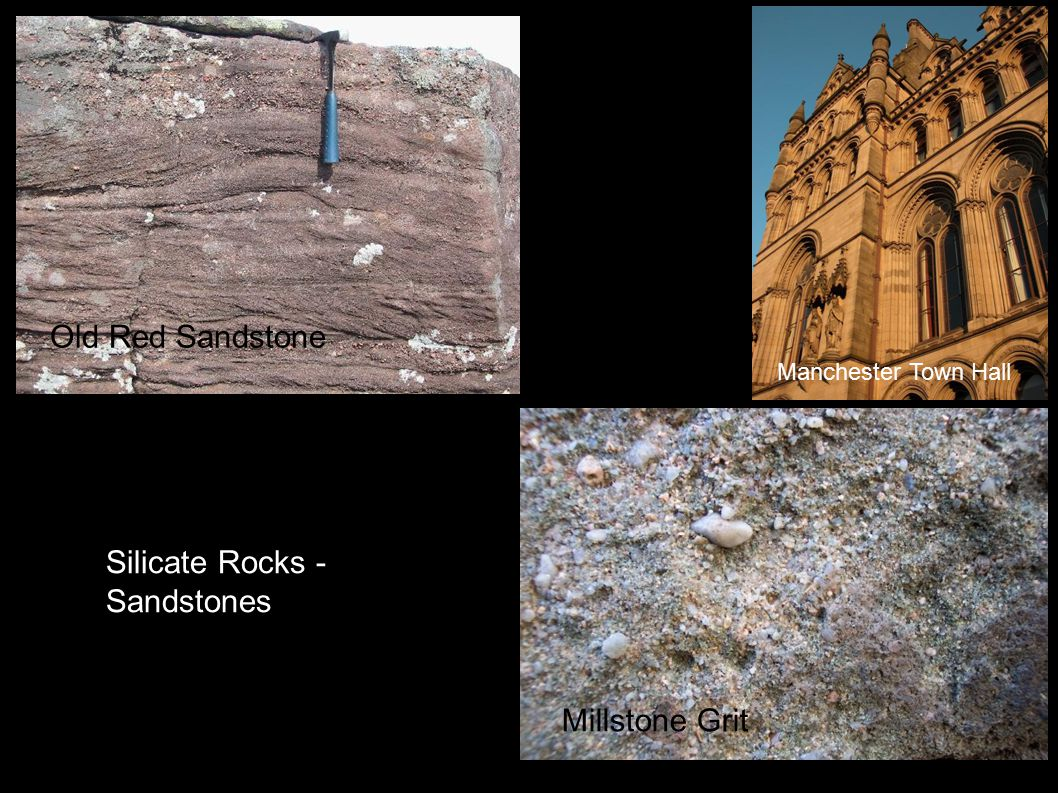 Silicate Rocks - Sandstones Millstone Grit Old Red Sandstone Manchester Town Hall