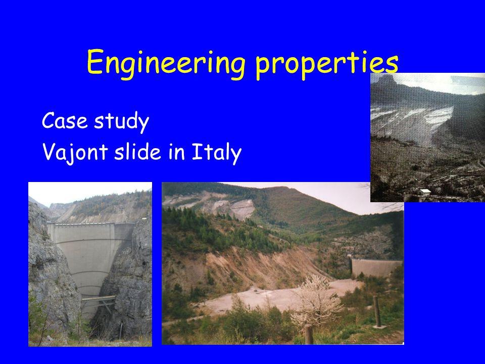 Engineering properties Case study Vajont slide in Italy