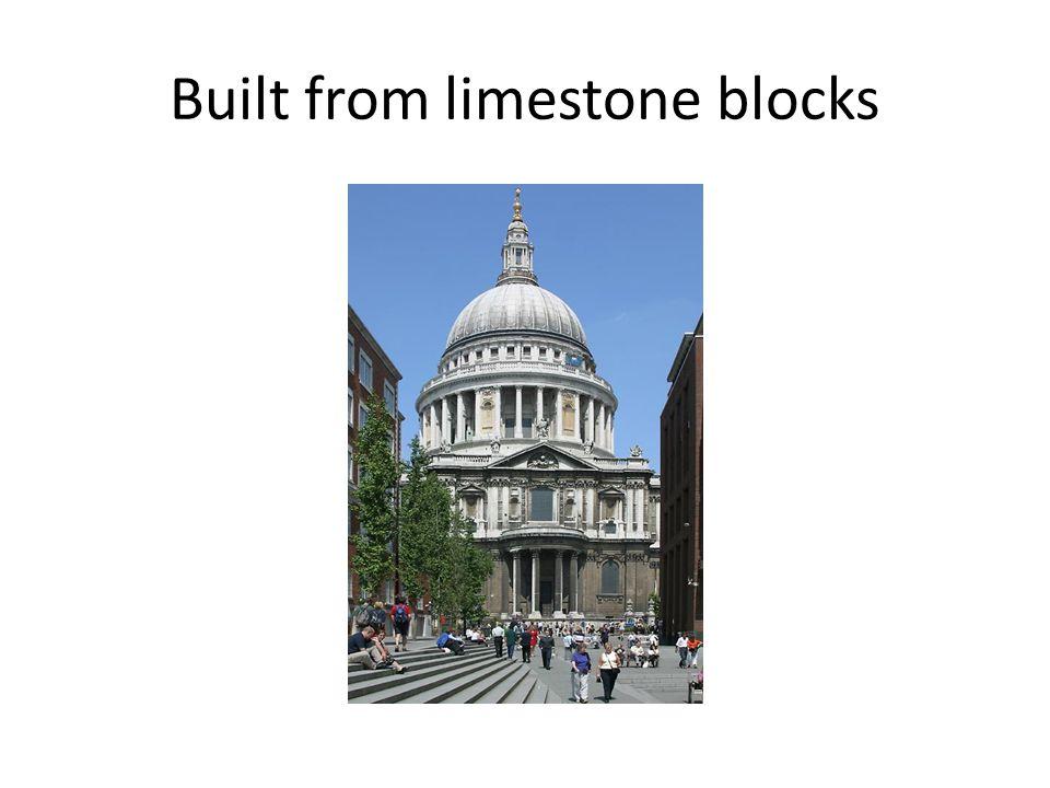 Built from limestone blocks