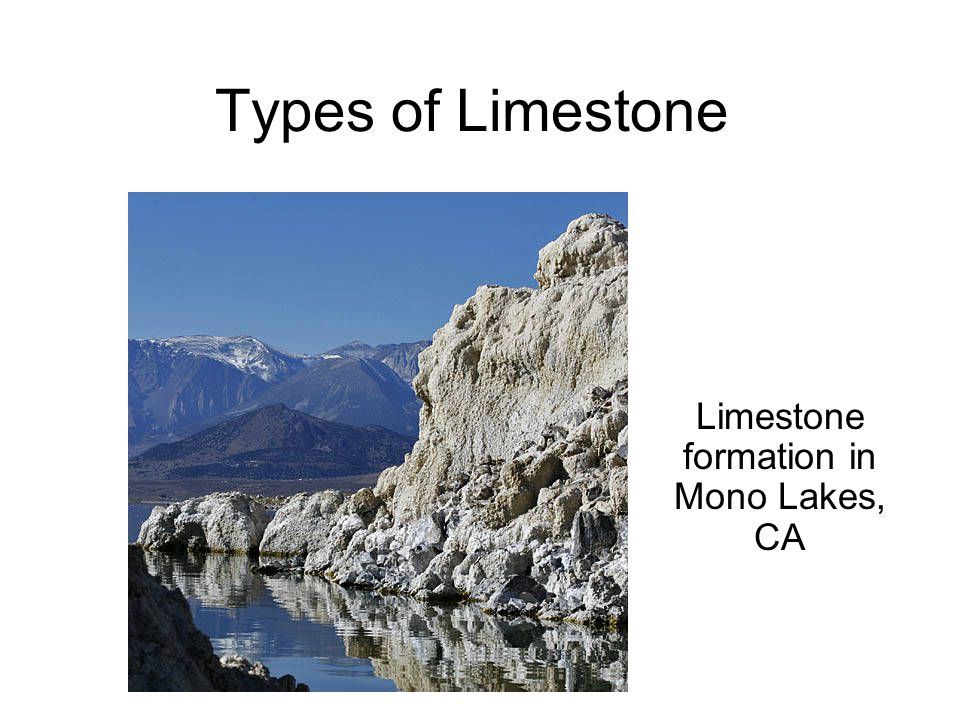 Limestone Formation It is composed chiefly of calcite, CaCO3, and constitutes about 10 percent of all sedimentary rocks.calcite Limestone may form inorganically or by biochemical processes.