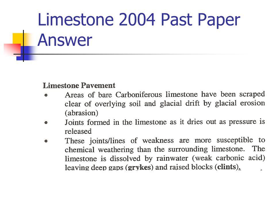 Limestone 2004 Past Paper Answer