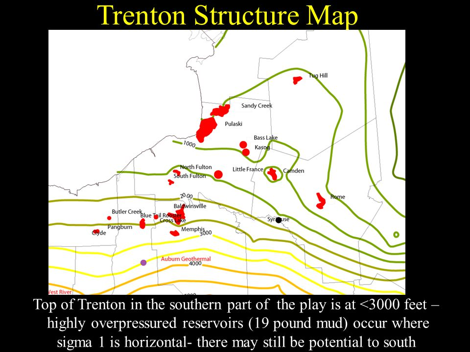 Trenton Structure Map Top of Trenton in the southern part of the play is at <3000 feet – highly overpressured reservoirs (19 pound mud) occur where sigma 1 is horizontal- there may still be potential to south