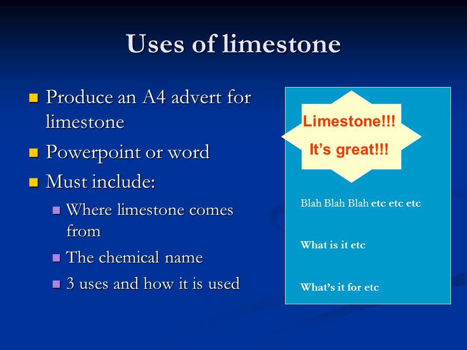 Heating limestone Limestone – Calcium carbonate CaCO 3 Limestone – Calcium carbonate CaCO 3 Which atoms.