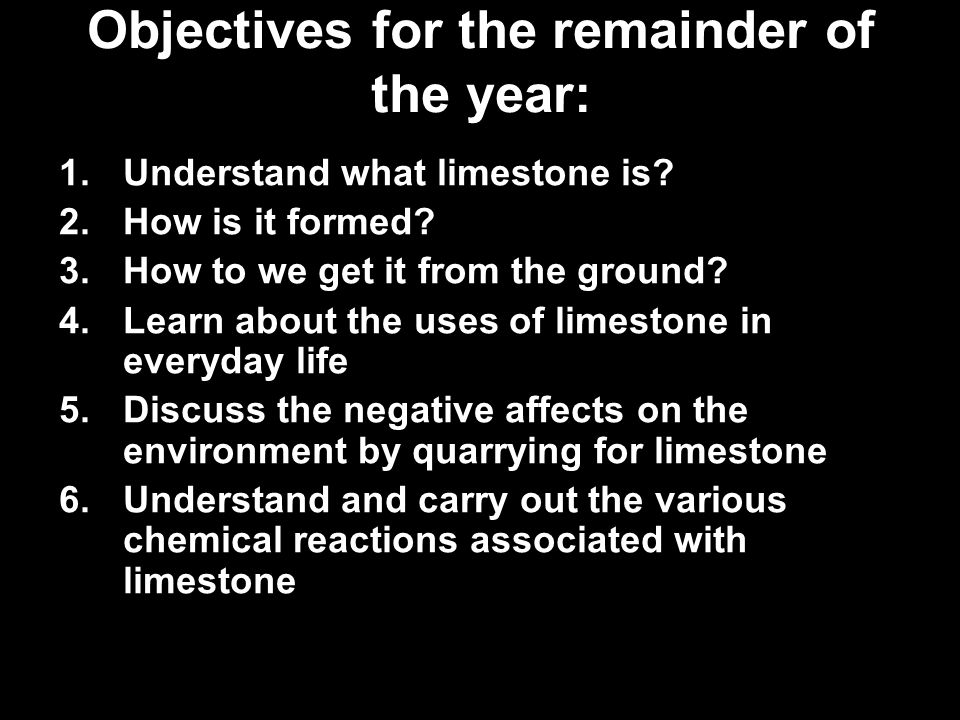 Getting back limestone If you breathe into the slaked lime you just made Ca(OH) 2, you will be adding Carbon Dioxide as you breathe out (Do not suck on the straw!) Calcium Hydroxide Ca(OH) 2 + Carbon Dioxide (CO 2 ) ---> Calcium Carbonate (CaCO 3 ) Fact - The test for carbon dioxide gas is to bubble it through limewater which will turn murky.