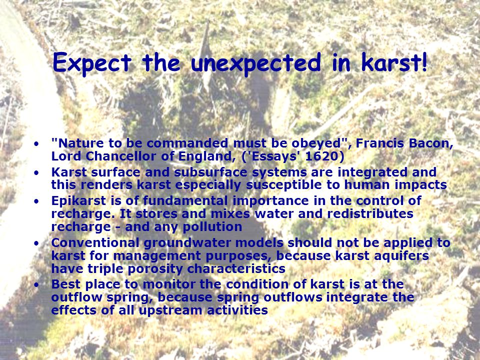 Expect the unexpected in karst.