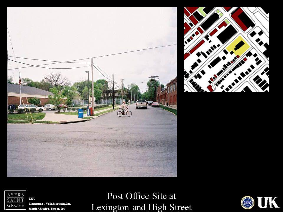 ZHA Zimmerman / Volk Associates, Inc. Martin / Alexiou / Bryson, Inc. Post Office Site at Lexington and High Street