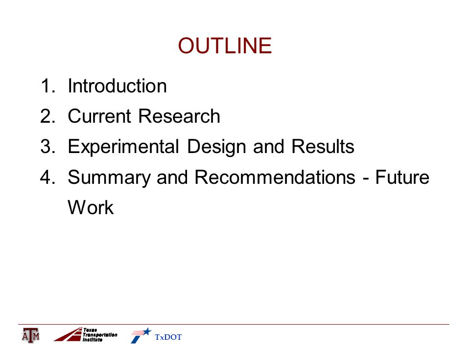OUTLINE 1. Introduction 2. Current Research 3. Experimental Design and Results 4.