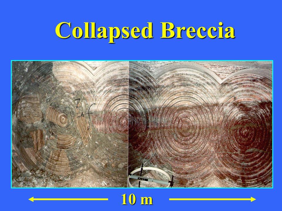 Collapsed Breccia 10 m