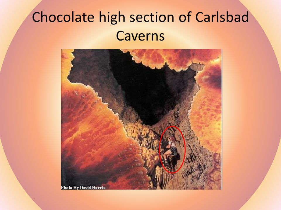 Chocolate high section of Carlsbad Caverns