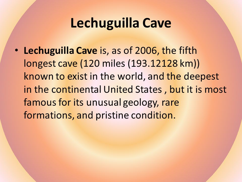 Lechuguilla happened when hydrogen sulfide gas bubbled up from nearby oil reservoirs deep in the ground.