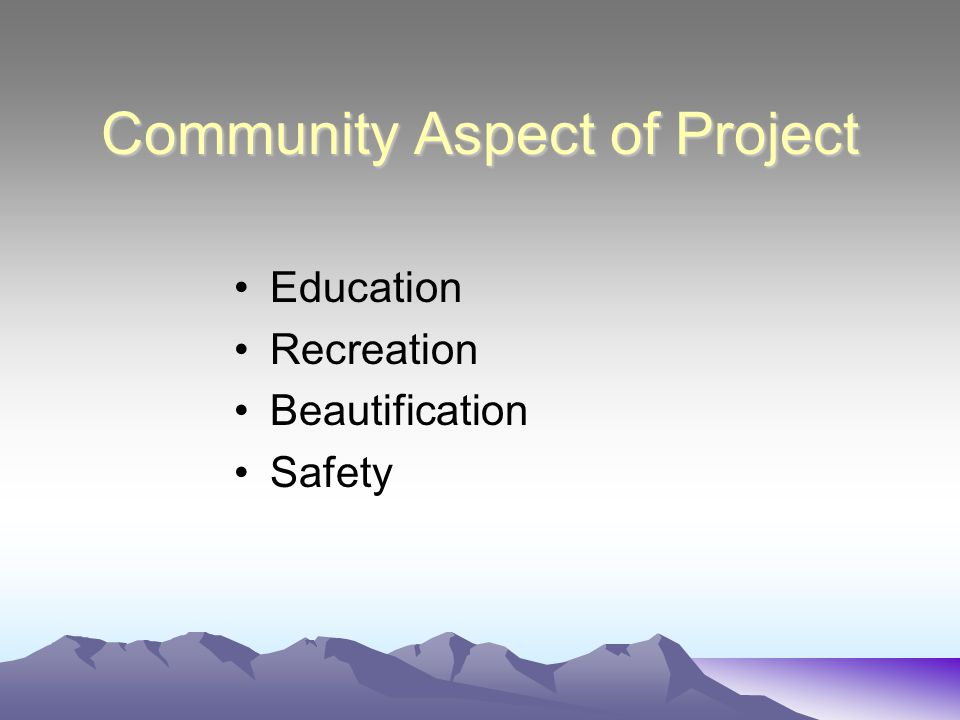 Community Aspect of Project Education Recreation Beautification Safety