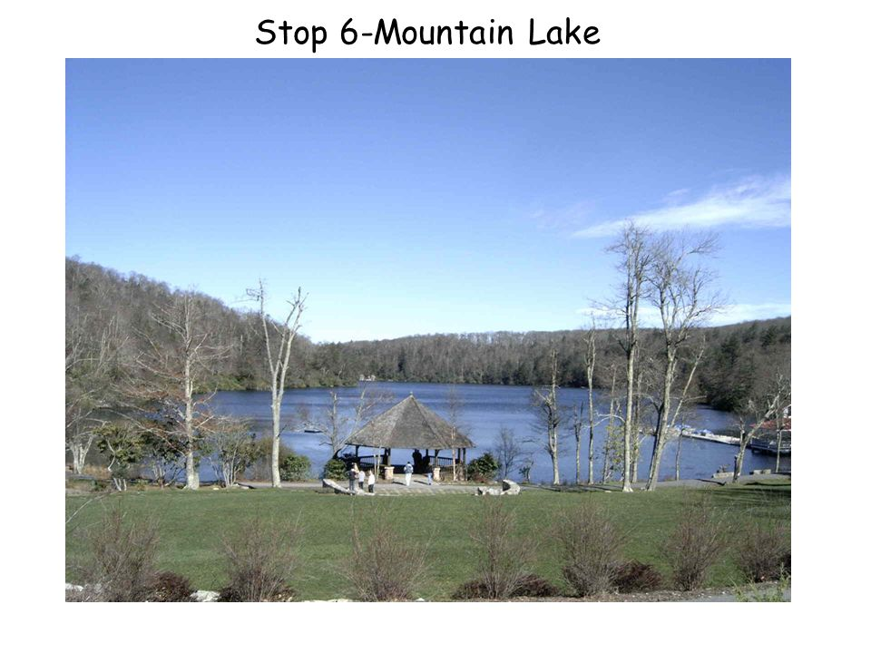 Stop 6-Mountain Lake