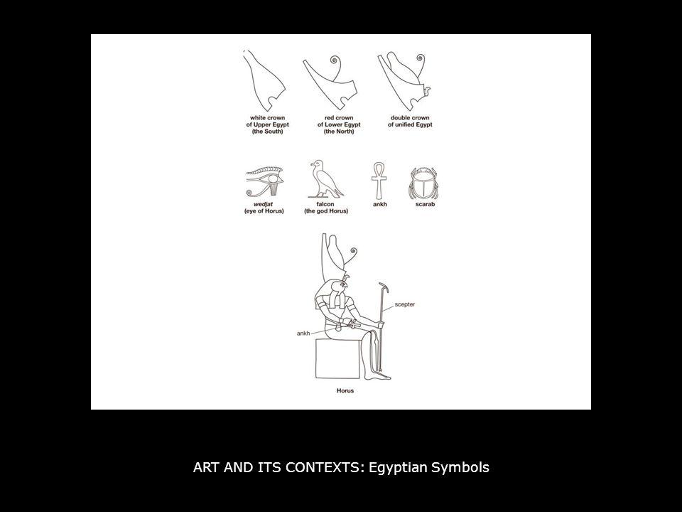 ART AND ITS CONTEXTS: Egyptian Symbols