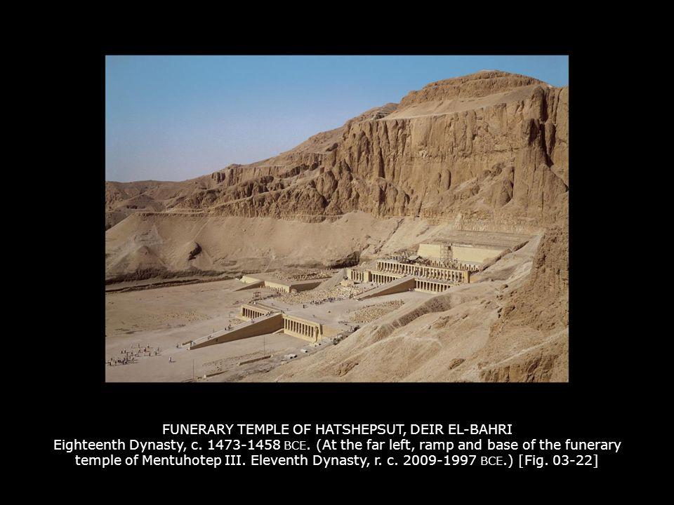 FUNERARY TEMPLE OF HATSHEPSUT, DEIR EL-BAHRI Eighteenth Dynasty, c.
