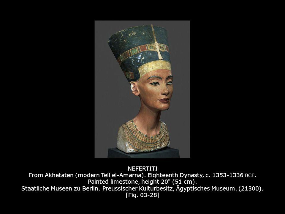 NEFERTITI From Akhetaten (modern Tell el-Amarna).Eighteenth Dynasty, c.