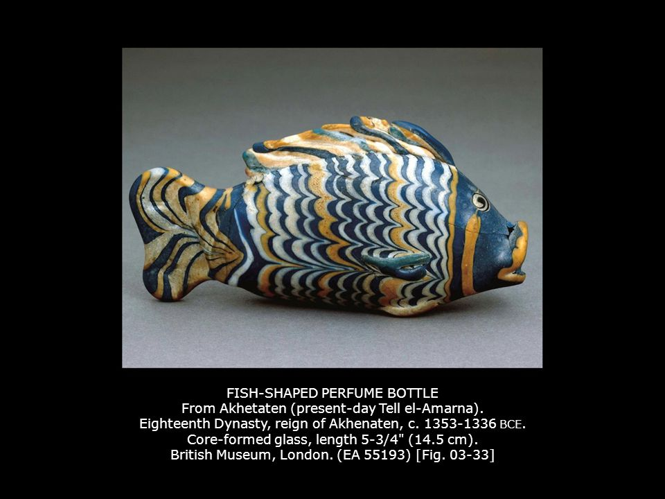 FISH-SHAPED PERFUME BOTTLE From Akhetaten (present-day Tell el-Amarna). Eighteenth Dynasty, reign of Akhenaten, c. 1353-1336 BCE. Core-formed glass, l