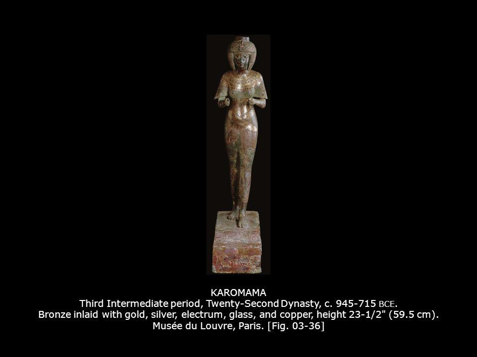 KAROMAMA Third Intermediate period, Twenty-Second Dynasty, c.