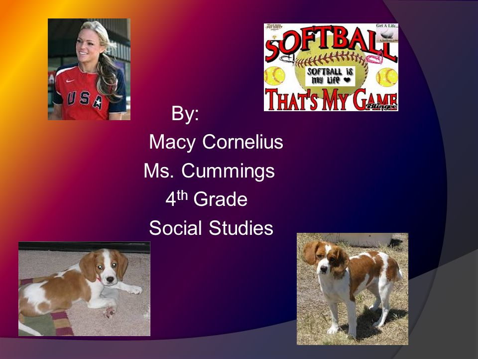 By: Macy Cornelius Ms. Cummings 4 th Grade Social Studies