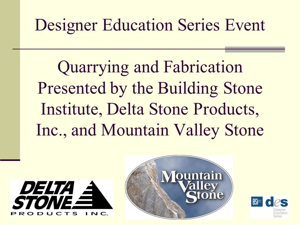 Building Stone Institute is a Registered Provider of the American Institute of Architects Continuing Education Systems.