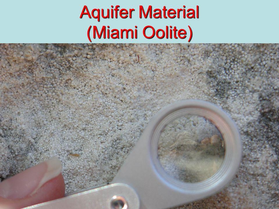 10 Aquifer Material (Miami Oolite)