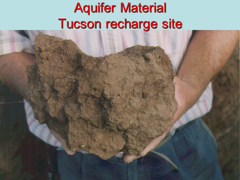 11 Aquifer Material Tucson recharge site