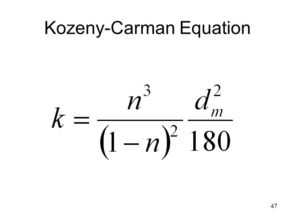 47 Kozeny-Carman Equation