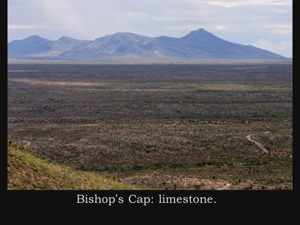 Bishop ' s Cap: limestone.