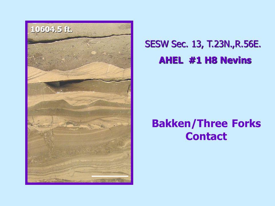 10604.5 ft. SESW Sec. 13, T.23N.,R.56E. AHEL #1 H8 Nevins Bakken/Three Forks Contact