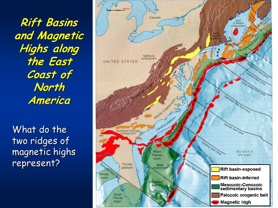 Rift Basins and Magnetic Highs along the East Coast of North America What do the two ridges of magnetic highs represent