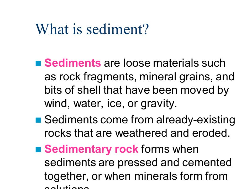 Example of Chemical Sedimentary Rock Large areas of the central United States have limestone bedrock because seas covered much of the country for millions of years.