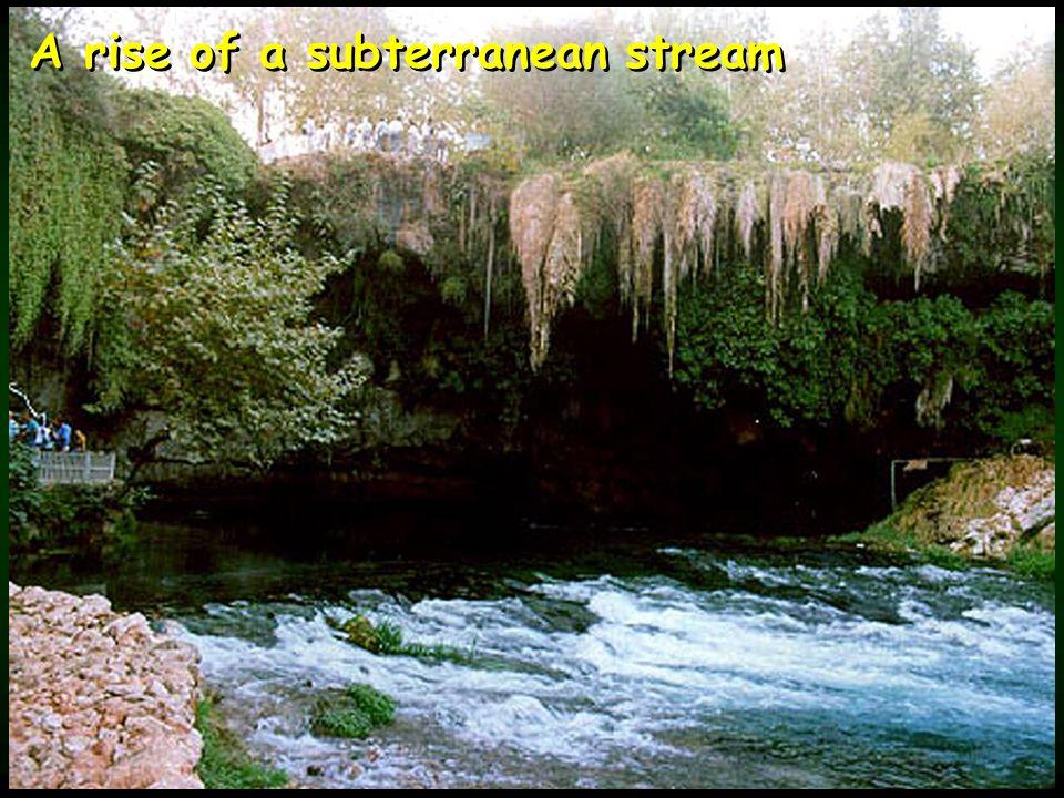 A rise of a subterranean stream