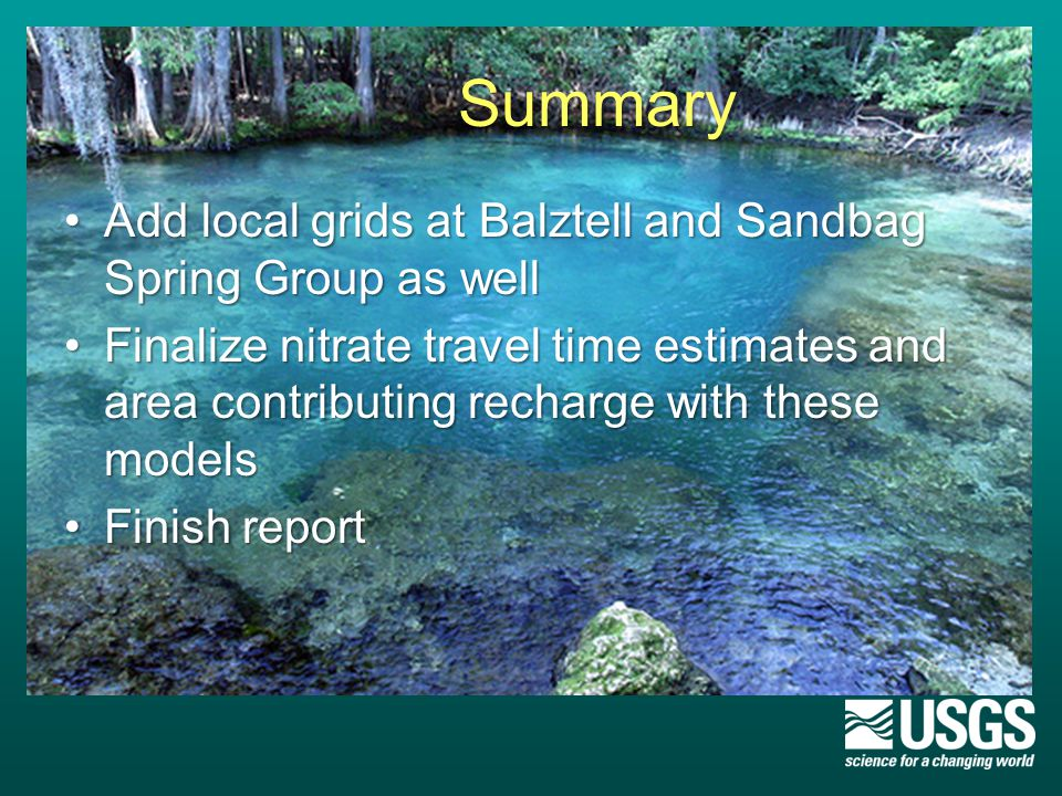 Summary Add local grids at Balztell and Sandbag Spring Group as wellAdd local grids at Balztell and Sandbag Spring Group as well Finalize nitrate trav