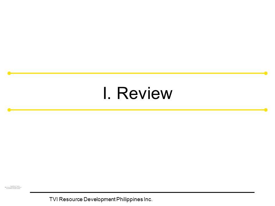 TVI Resource Development Philippines Inc. I. Review