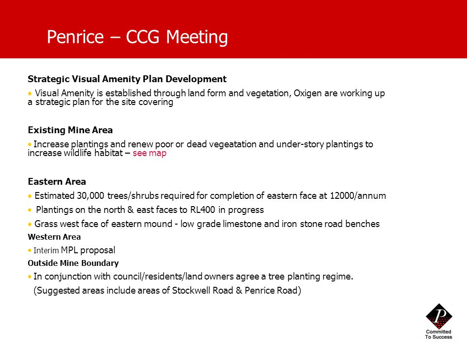 Penrice – CCG Meeting Strategic Visual Amenity Plan Development  Visual Amenity is established through land form and vegetation, Oxigen are working u