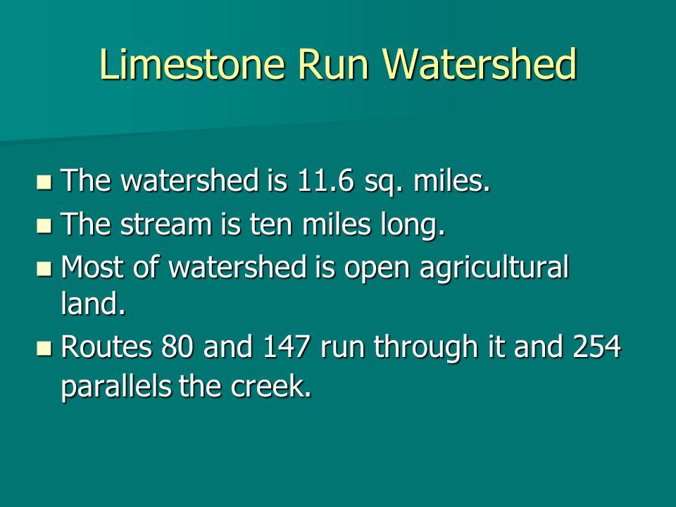 Limestone Run Restoration Project Riparian Buffers Riparian Buffers –Zone 2 Vegetation  Zone 2 contains a managed forest.