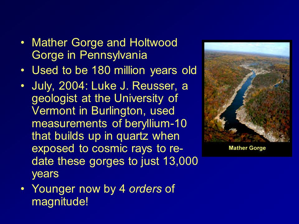 Mather Gorge and Holtwood Gorge in Pennsylvania Used to be 180 million years old July, 2004: Luke J.