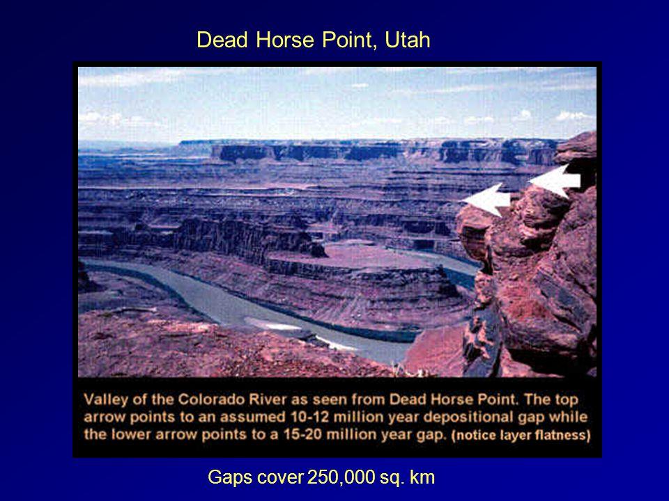 Dead Horse Point, Utah Gaps cover 250,000 sq. km