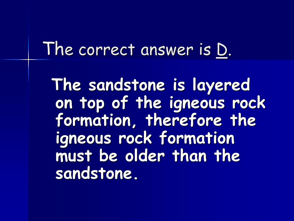 These answers are incorrect because...