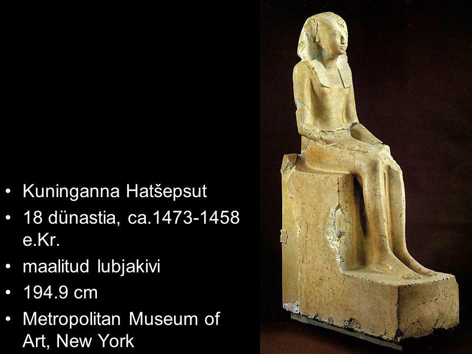 Kuninganna Hatšepsut 18 dünastia, ca.1473-1458 e.Kr. maalitud lubjakivi 194.9 cm Metropolitan Museum of Art, New York