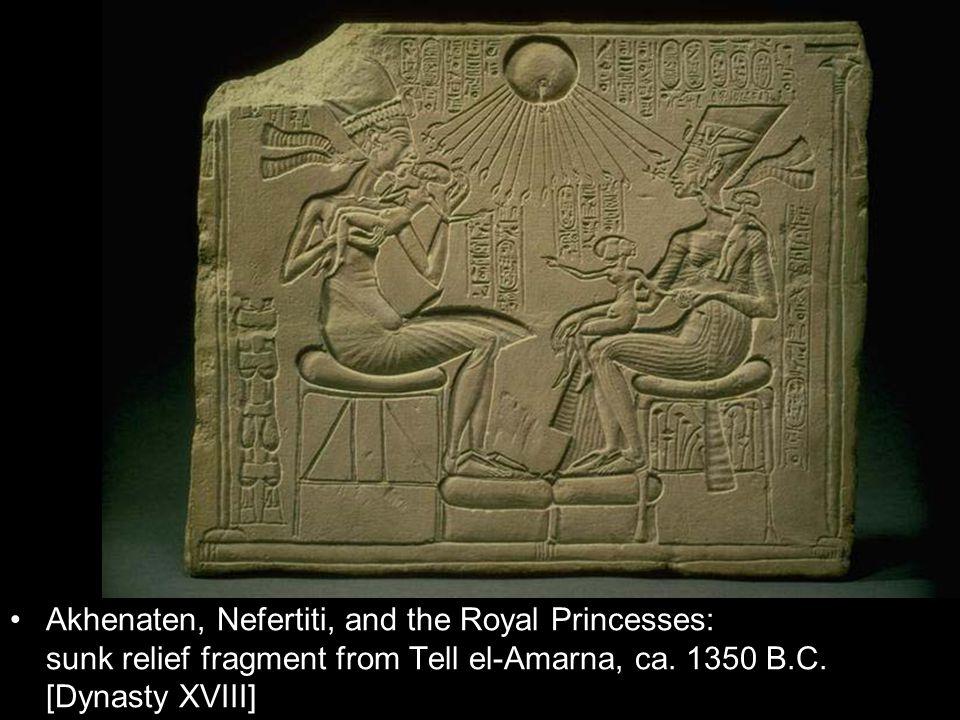 Akhenaten, Nefertiti, and the Royal Princesses: sunk relief fragment from Tell el-Amarna, ca. 1350 B.C. [Dynasty XVIII]