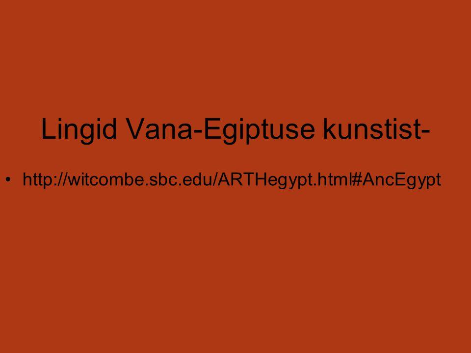Lingid Vana-Egiptuse kunstist- http://witcombe.sbc.edu/ARTHegypt.html#AncEgypt